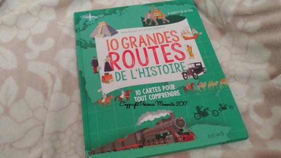livre 10 grandes routes de l histoire
